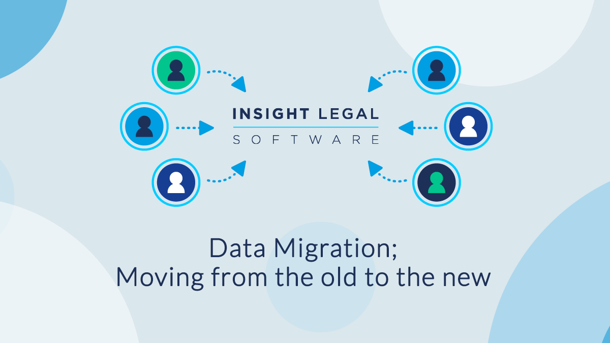 Data Migration; Moving from the old to the new