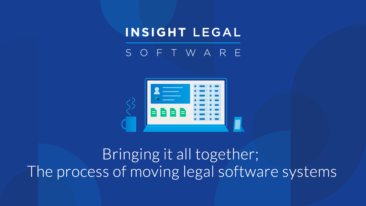 Bringing it all together; The process of moving legal software systems