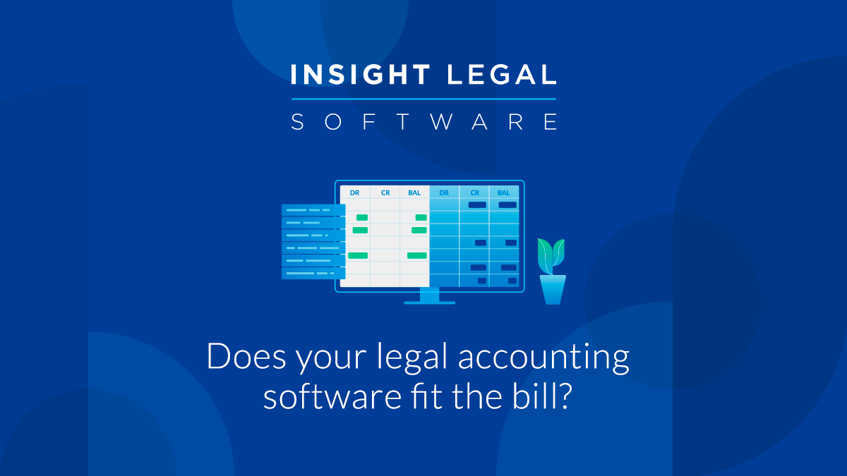 Does your legal accounting software fit the bill?